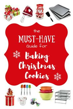 Must-Have Guide for Baking Christmas Cookies - Stay At Home Mom who blogs