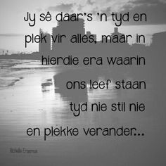 Verander Quotes For Him, Words Quotes, Qoutes, Sayings, Afrikaanse Quotes, Powerful Words, True Words, Text Messages, Spring Blossom