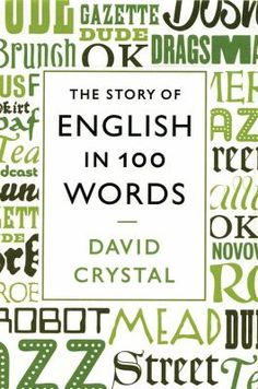 The world's foremost expert on the English language takes us on an entertaining and eye-opening tour of the history of our vernacular through the ages. David Crystal draws on one hundred words that best illustrate the huge variety of sources, influences and events that have helped to shape our vernacular since the first definitively English word--'roe'--was written down on the femur of a roe deer in the fifth century.