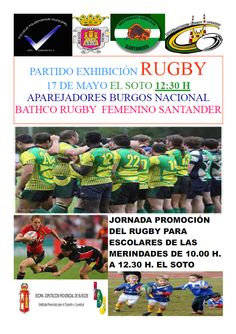 17/05 Jornada de RUGBY y partido de exhibición. Villarcayo 10:00 El Soto