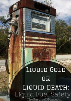 Liquid Gold or Liquid Death: Liquid Fuel Safety Survival Mom