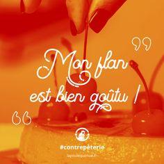 🐔 Mon flan est bien goûtu ! #contrepèterie #lapoulequimue Flan, Neon Signs, Bees, Pudding