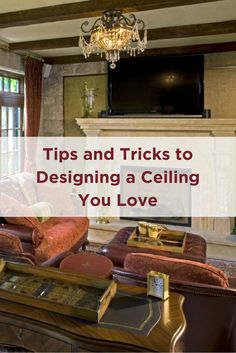 Don't forget to consider your ceiling when designing and decorating your home!  Maura Braun Interior Design, INC.