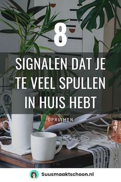 8 signalen dat je te veel spullen in huis hebt Home Organization, Organizing, Less Is More, Home Hacks, Getting Organized, Clean House, Cleaning Hacks, Decluttering, How To Plan