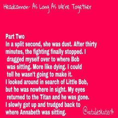 Part Two. Percy Jackson Headcannon.
