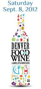 Denver Food & Wine - come hungry - always a fun event!