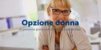 Verosimilmente Vero: RIFORMA PENSIONI: OPZIONE DONNA SALTATE LE RISORSE...