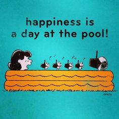 Happiness is a day at the pool.