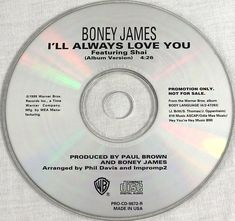 Boney James Featuring Shai 1999 I'll Always Love You Promo Single CD Music MT/NM #HipHop1990sJazzRnBSwing