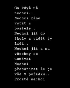 Vážně ne.. I Love You, My Love, Some Text, Wall Quotes, True Words, Quotations, Depression, Meant To Be, Funny Pictures