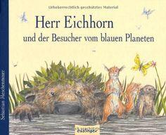 Herr Eichhorn und der Besucher vom blauen Planeten von Sebastian Meschenmoser http://www.amazon.de/dp/3480228836/ref=cm_sw_r_pi_dp_.6B.ub0E3TVHT