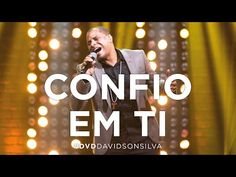 NS Buscar: Davidson Silva - Confio em Ti