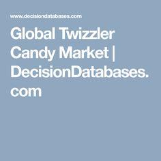 Global Twizzler Candy Market   DecisionDatabases.com Marketing, Nursing, Bottles, Candy, Sweets, Candy Bars, Breast Feeding, Nurses, Chocolates