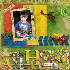 """Digital Scrapbooking Kit  Harry's Got A Brand New Car - Berna's Playground  This is an old but fully revised collection that I once made with FieDesign by Fieke. Great for cute little rascals and their wonderful collection of toys. The collection cotains printed and basic (plain) papers, elements, word chips, an upper case alphabet and a set of 12x12"""" overlays. There is also a kit with 20 papers and 40 of the elements - including a selection of the word chips. Great to have!"""