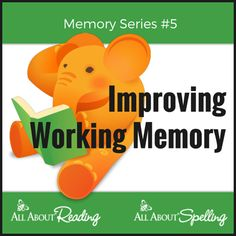 Learn How to Improve Working Memory! #homeschool- Memory Series #5 from All About Learning Press