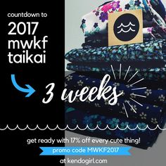 So excited for #mwkf #taikai - only 3 weeks away!! Add some more excitement ~ 17% off all the cute things with promo code MWKF2017 at kendogirl.com 😍 #kendogirl #kendo