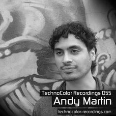 TechnoColor Recordings 55 Andy Martin