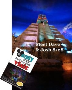 Easy Guide to Your Walt Disney World Visit - Meet Dave and Josh 8-28-16 at Epcot or Magic Kingdom and tell us whether you like the new title (or not)! Plus details about our free update program for the book.