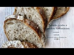 Záhada chlebu s vysokou hydratáciou / Mystery of bread with high hydration Bread Recipes, Banana Bread, Catering, Make It Yourself, Desserts, Youtube, Mystery, Baguette, Challenge