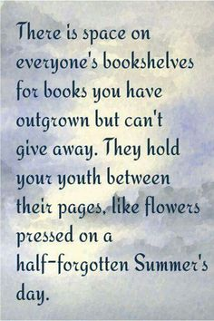 There are a few books I have.... Every child should have 1 (or 100) that will live forever in their heart.