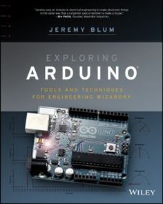 Exploring Arduino: Tools And Techniques For Engineering Wizardry PDF