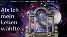 LichtRaum Wettengel: Als ich mein Leben auf der Erde wählte... Spiritual, Earth, Life