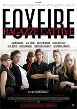 Foxfire - Ragazze cattive - Un film di Laurent Cantet con Ali Liebert, Tamara Hope, Briony Glassco, Madeleine Bisson.
