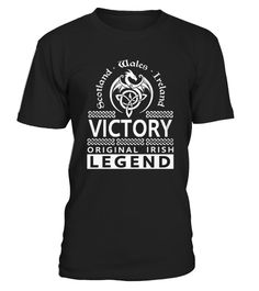 # Top Shirt VICTORY Original Irish Legend Name  front .  shirt VICTORY Original Irish Legend Name -front Original Design. Tshirt VICTORY Original Irish Legend Name -front is back . HOW TO ORDER:1. Select the style and color you want:2. Click Reserve it now3. Select size and quantity4. Enter shipping and billing information5. Done! Simple as that!SEE OUR OTHERS VICTORY Original Irish Legend Name -front HERETIPS: Buy 2 or more to save shipping cost!This is printable if you purchase only one…