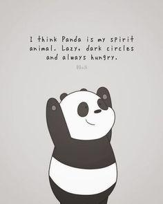 I Think Panda is My Spirit Animal - Lazy, Dark Circles and Always Hungry. Cute Panda Drawing, Cute Panda Cartoon, Cute Cartoon Drawings, Niedlicher Panda, Panda Art, Panda Love, Cute Panda Wallpaper, Funny Phone Wallpaper, Bear Wallpaper
