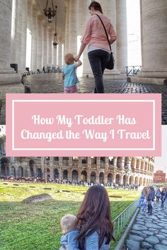 How My Toddler Has Changed the Way I Travel