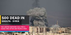The UN calls for a cease-fire to the intense bombing in the town of Ghouta where 500 people have died. The Lucky One, United Nations, Syria, Around The Worlds, Fire, Shit Happens, News, People, People Illustration