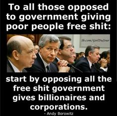 Oil companies make record profits yet get government subsidies which taxpayers are too stupid to know they pay.