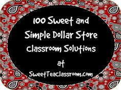 100 Dollar Store Ideas for the Classroom {Come add your link too}