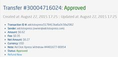 Here is my Withdrawal Proof from AdClickXpress. I get paid daily and I can withdraw daily. Online income is possible with ACX, who is definitely paying - no scam here. Thank You ACX!!!! http://www.adclickxpress.com/?r=6bbe7wsvuw37