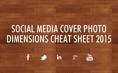 #SocialMedia Cover Photo Dimensions 2015: Facebook, Twitter, LinkedIn - #infographic