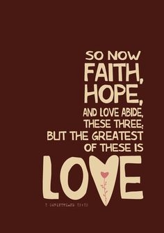 So now faith hope and love abide these three by Gayana on Etsy, $15.00