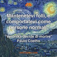 E P O C A L E  #paulocoelho #italianblogger #italiano #citazioni #pensiero #attitudine #crescitapersonale #italiano