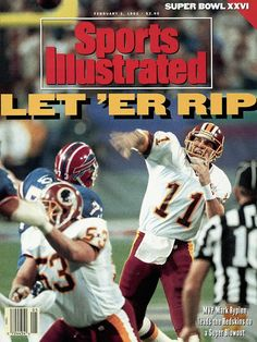 Mark Rypien of the Washington Redskins on the cover of Feb. 1992 Sports Illustrated after Super Bowl XXVI Redskins Football, Redskins Fans, Football Fans, Buffalo Bills Super Bowl, Mark Rypien, Redskins Super Bowl, Electric Football, Si Cover, Sports Illustrated Covers