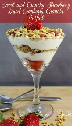 Want a light and yummy treat to enjoy any time of the day? Try out my Strawberry Dried Cranberry Granola Parfait!