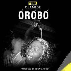 EkpoEsito.Com : Olamide drops new music 'Orobo' - Listen Now