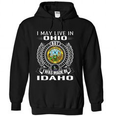 I May Live In Ohio But I Was Made In Idaho T Shirts, Hoodies. Get it now ==► https://www.sunfrog.com/States/I-May-Live-In-Ohio-But-I-Was-Made-In-Idaho-uyiupkvnhr-Black-Hoodie.html?41382 $39.99