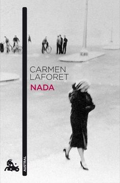 Nada.  Carmen Laforet