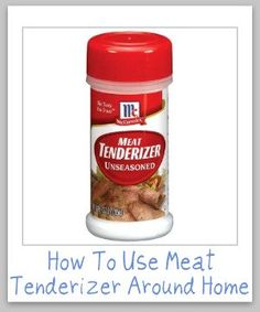 how to use meat tenderizer around your home