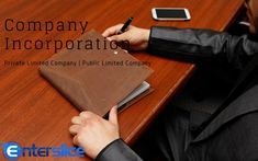 A Private Limited Company has its own separate legal entity.The private limited company can be registered within 10 days