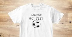 Discover Kid's Soccer Watch My Feet T-Shirt from Momma's Store, a custom product made just for you by Teespring. With world-class production and customer support, your satisfaction is guaranteed. - Watch My Feet