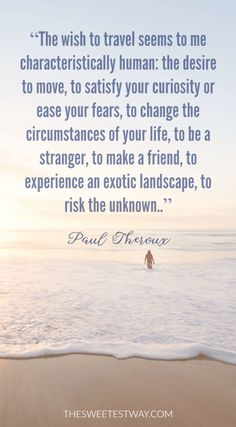 Travel quote by Paul Theroux