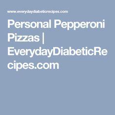 Personal Pepperoni Pizzas | EverydayDiabeticRecipes.com