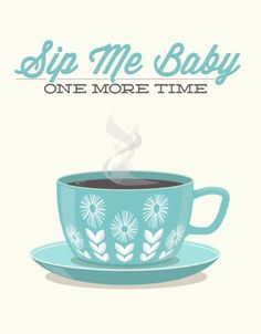 Sip Me Baby One More Time poster from Etsy.