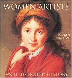 Women Artists: An Illustrated History: Nancy G Heller: 9780789207685: Amazon.com: Books