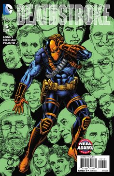 *High Grade* (W) James Bonny (A) Tyler Kirkham (CA) Neal Adams Deathstroke versus an army of Bizarroes! As the battle within Lexcorp intensifies, the hunt for Slade's missing daughter takes a surprisi